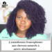 5 youtubeuses francophones aux cheveux crépus, bouclés ou frisés à suivre absolument